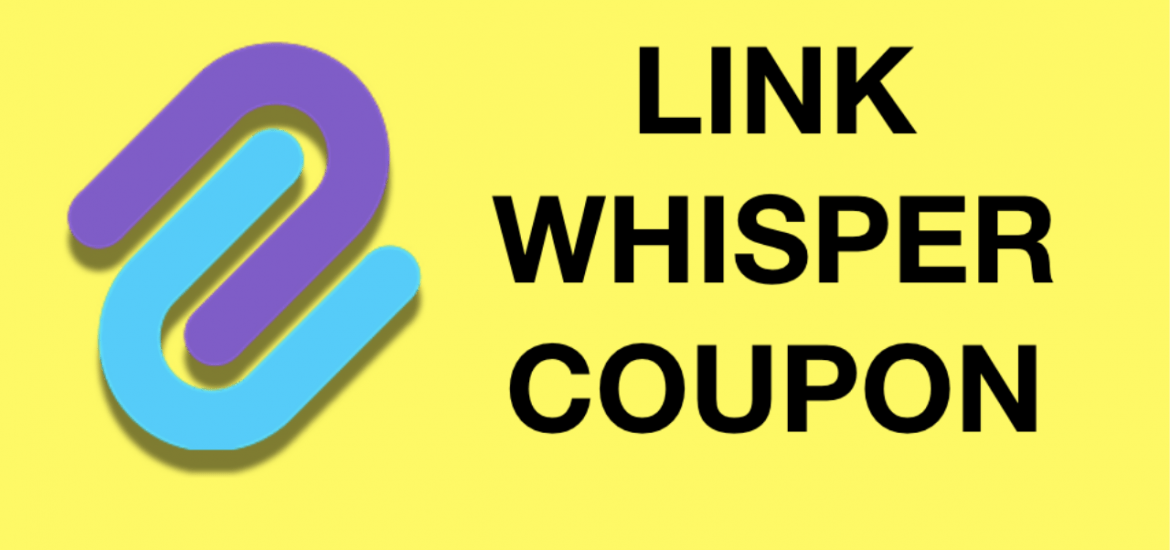 Link Whisper Coupon – Get $20 OFF Using this Promo Code